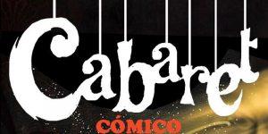 Este enero no te pierdas el Cabaret cómico de La Madrilera
