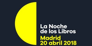 La noche de los libros: Madrid se llena de literatura
