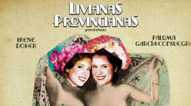 """Livianas provincianas nos sorprende con su espectáculo """"Es mi hombre"""""""