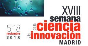 XVIII semana de la ciencia y la innovación madrid