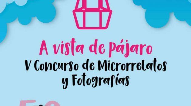 'A vista de pájaro' participa en el concurso de Microrrelato y Fotografía