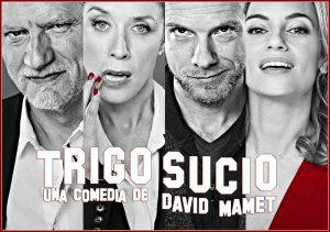 Cartel de la obra de teatro 'Trigo sucio' en la que salen dos mujeres y dos hombres.